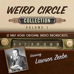 The Weird Circle, Collection 1 Radio/TV Program