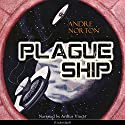 Plague Ship (Dane Thorson/Solar Queen 2) Audiobook by Andre Norton Narrated by Arthur Vincet