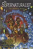 img - for The Supernaturalist: The Graphic Novel book / textbook / text book