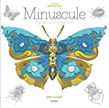 Minuscule: 100 coloriages anti-stress [ Coloring book for adults ] (French Edition)