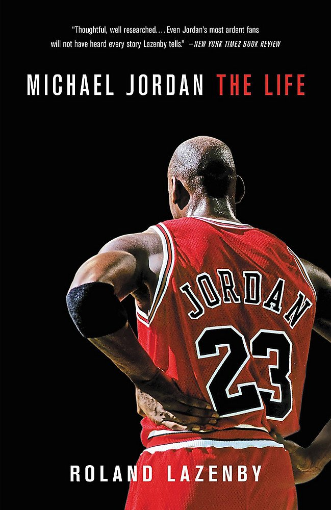 equivocado reputación Cenagal  Michael Jordan: The Life: Lazenby, Roland: 9780316194761: Amazon.com: Books
