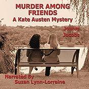 Murder Among Friends: The Kate Austen Mystery Series, Book 2 | Jonnie Jacobs