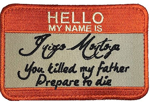 Hello My Name Is Inigo Montoya Tactical Usa Army Morale Badge Hook Patch