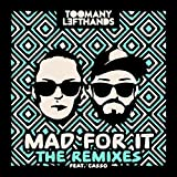 Mad for It (Clean & Sober Mix)