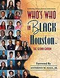 Who's Who in Black Houston, C. Sunny Martin, 1933879475