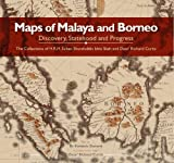 img - for Maps of Malaya and Borneo: Discovery, Statehood and Progress by Fr??d??ric Durand (2014-02-28) book / textbook / text book