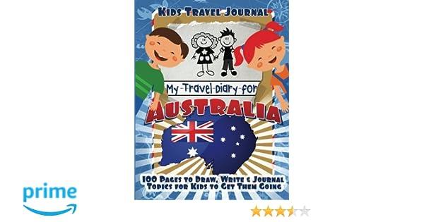 Kids Travel Journal My Travel Diary For Australia Lunar Glow