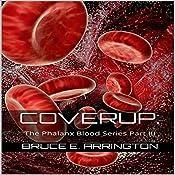Coverup: The Phalanx Blood Series, Part III | Bruce E. Arrington