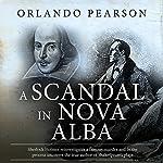 A Scandal in Nova Alba: A Case File from