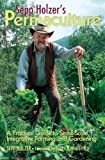 """""""Sepp Holzer's Permaculture - A Practical Guide to Small-Scale, Integrative Farming and Gardening--With Information on Mushroom Cultivation, Sowing"""" av Sepp Holzer"""