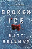 Broken Ice: A Novel (Nils Shapiro)