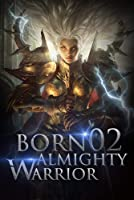 Born Almighty Warrior 2: The Casting Master Of