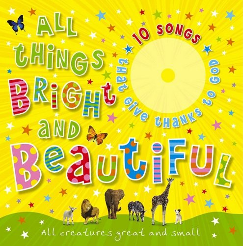 Download All Things Bright & Beautiful PDF