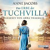 Das Erbe der Tuchvilla (Die Tuchvilla-Saga 3) | Anne Jacobs