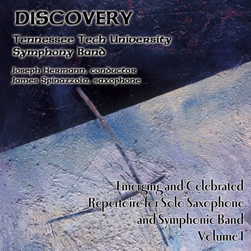 Emerging and Celebrated Repertoire for Saxophone and Symphonic Band, Vol. 1: Discovery