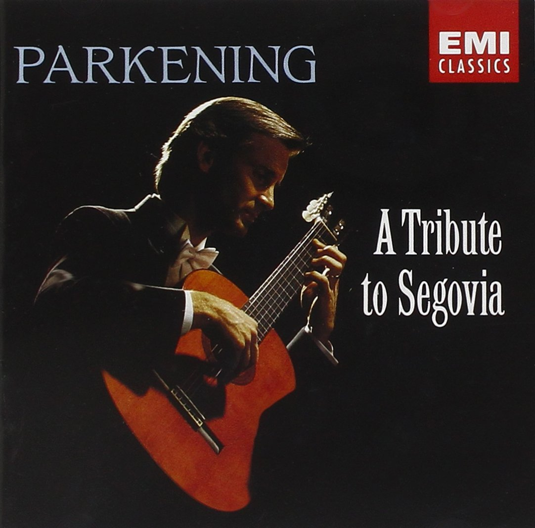 A Tribute to Segovia by PARKENING,CHRISTOPH