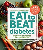 img - for Diabetic Living Eat to Beat Diabetes: Stop Type 2 Diabetes and Prediabetes: 175 Healthy Recipes to Change Your Life book / textbook / text book