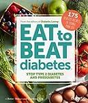 Diabetic Living Eat to Beat Diabetes:...