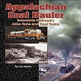 Appalachian Coal Hauler, Ed Wolfe, 1883089670