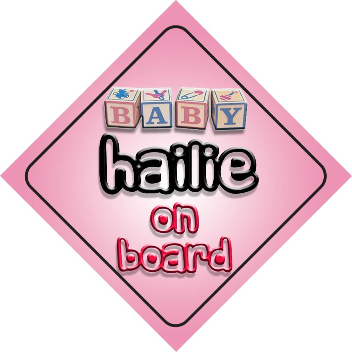 present for new child newborn baby Baby Girl Hailie on board novelty car sign gift