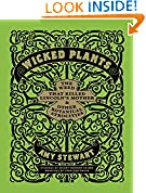 #9: Wicked Plants: The Weed That Killed Lincoln's Mother and Other Botanical Atrocities