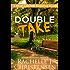 Double Take (Silver Cascade Suspense)