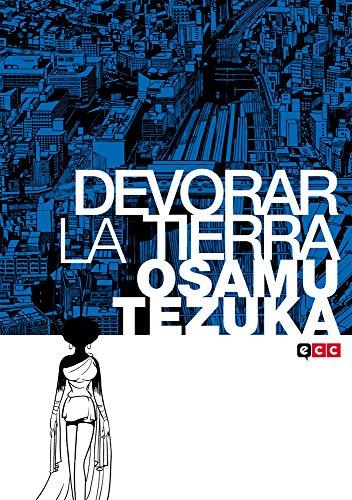 Descargar Libro Devorar La Tierra Osamu Tezuka