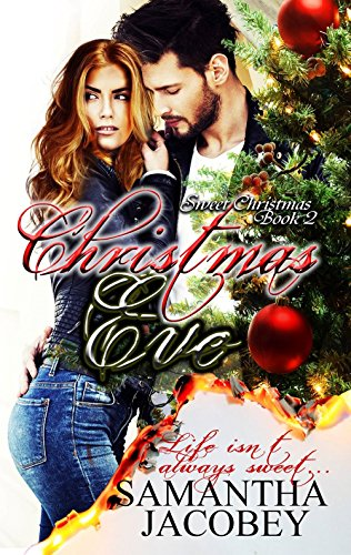 Christmas Eve (Sweet Christmas Series Book 2) by [Jacobey, Samantha]