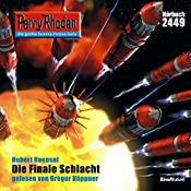 Die finale Schlacht (Perry Rhodan 2449) | Hubert Haensel