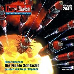 Die finale Schlacht (Perry Rhodan 2449)
