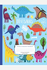 Dinosaur Primary Composition Notebook: Dotted Midline and Picture Space, Dinosaur Era, 100 pages Double-sided. (Kids Jurassic Notebook). Draw a Picture and Write a Story. Paperback