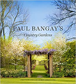 Paul Bangay - Paul Bangay's Country Gardens