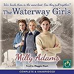 The Waterway Girls | Milly Adams