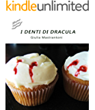 I denti di Dracula (Short Tales Vol. 2)
