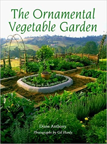 Book Ornamental Vegetable Garden by Diana Anthony (1999-03-04)