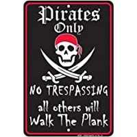 Pirates Only Tin Sign 8 x 12in