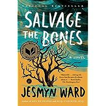 Salvage the Bones: A Novel