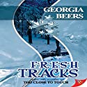 Fresh Tracks Hörbuch von Georgia Beers Gesprochen von: Natalie Duke