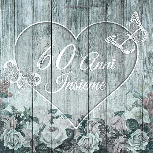 Anniversario 60 Anni Matrimonio.60 Anni Insieme Libro Degli Ospiti Per Anniversario Di Matrimonio