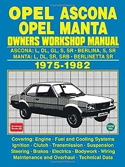 opel ascona opel manta owners workshop manual 1975 1982 brooklands rh amazon com Opel Manta Sport Opel Manta GTE