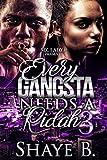 Every Gangsta Needs A Ridah 3