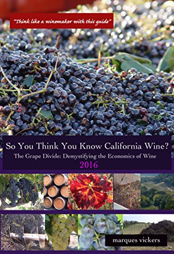 So You Think You Know California Wines?