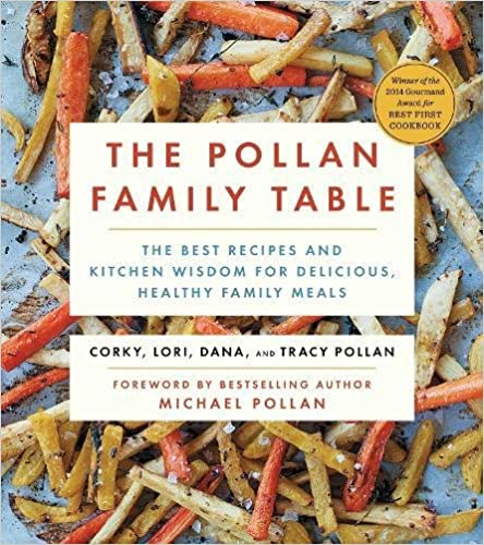 The Pollan Family Table: The Best Recipes and Kitchen Wisdom for Delicious, Healthy Family Meals best flexitarian cookbook