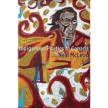Indigenous Poetics in Canada