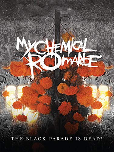 My Chemical Romance: The Black Parade is Dead! (Live)