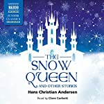 The Snow Queen and Other Stories | Hans Christian Andersen