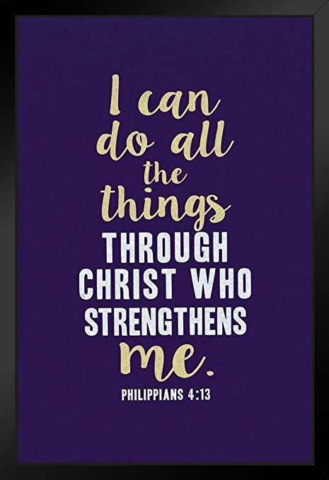 Philippians 4:13 I can do Poster Print Picture or Framed Wall Art