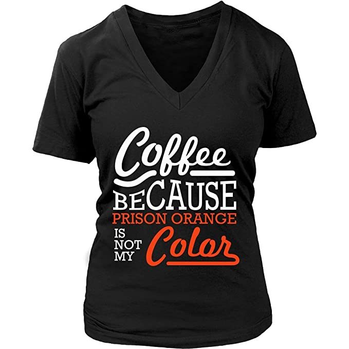 Coffee Because Prison Orange Is Not My Color Humor Gag Funny Quotes