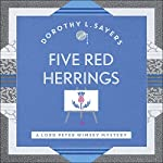 Five Red Herrings: Lord Peter Wimsey, Book 7 | Dorothy L. Sayers