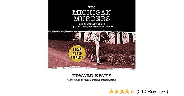 Amazon com: The Michigan Murders: The True Story of the Ypsilanti